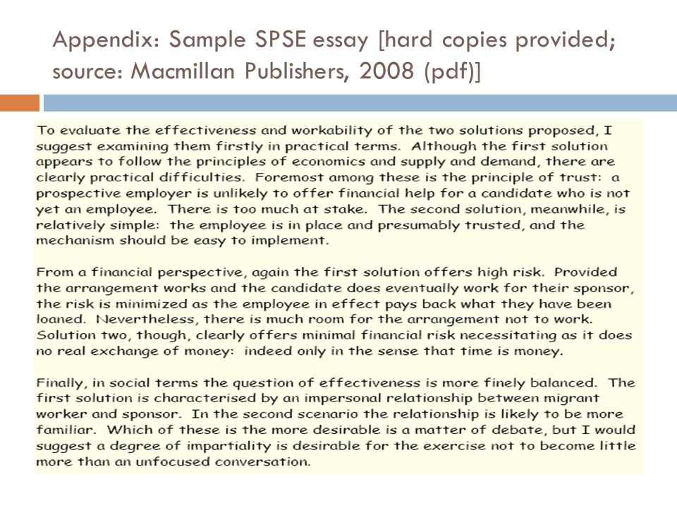 Appendix: Sample SPSE essay [hard copies provided; source: Macmillan Publishers, 2008 (pdf)]